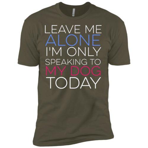 Leave Me Alone Premium T-Shirt