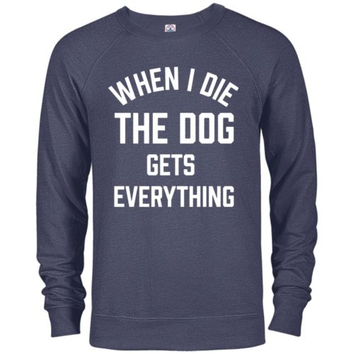 When I Die Premium Crew Neck Sweatshirt