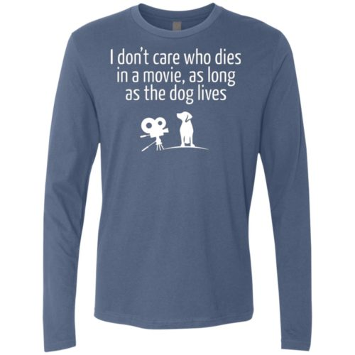 The Dog Lives Premium Long Sleeve Tee