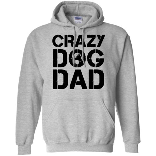 Crazy Dog Dad Pullover Hoodie