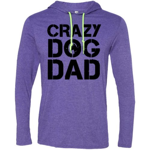 Crazy Dog Dad T-Shirt Hoodie