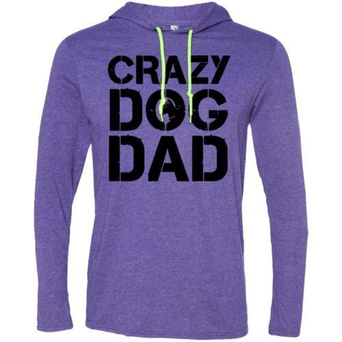 Crazy Dog Dad T-Shirt Hoodie
