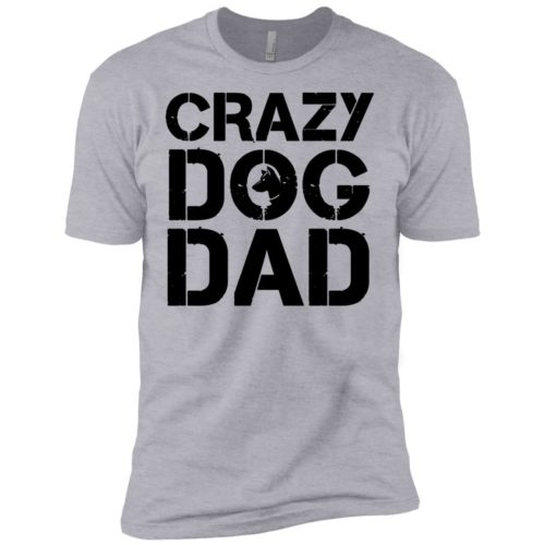 Crazy Dog Dad Premium Tee