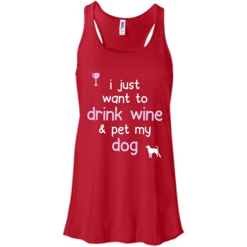 Drink Wine & Pet My Dog Flowy Tank