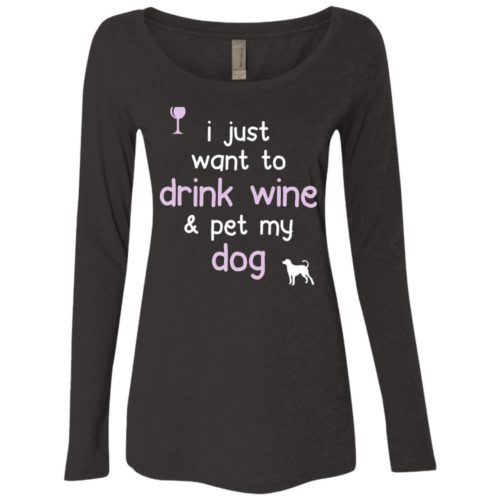 Drink Wine & Pet My Dog Fitted Scoop Neck Long Sleeve