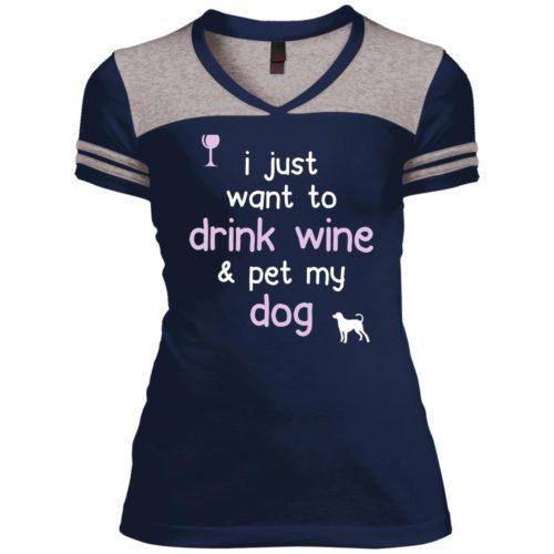 Drink Wine & Pet My Dog Varsity V-Neck T-Shirt