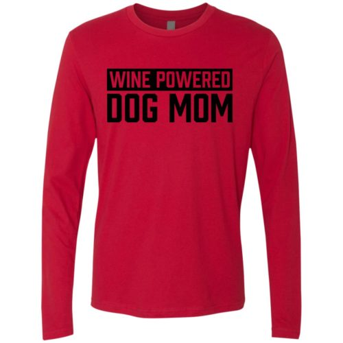 Wine Powered Dog Mom Premium Long Sleeve Tee