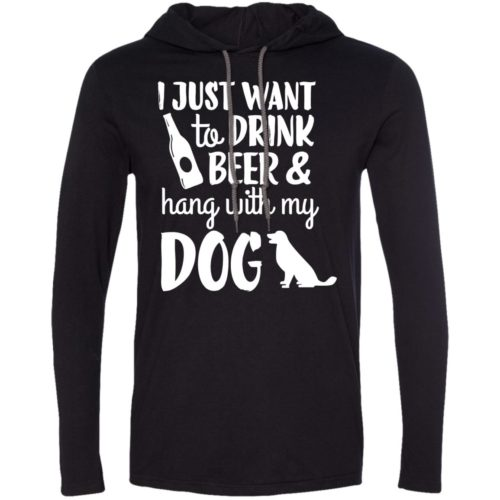 Drink Beer & Hang With My Dog T-Shirt Hoodie