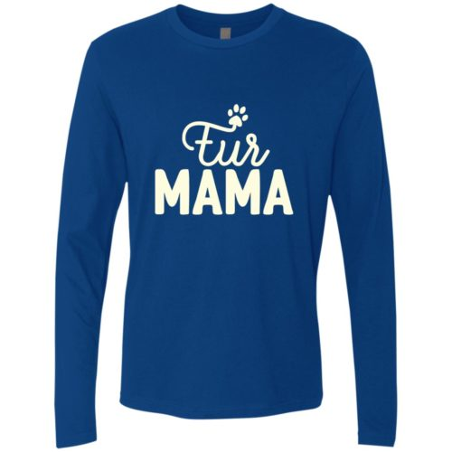 Fur Mama Premium Long Sleeve Tee