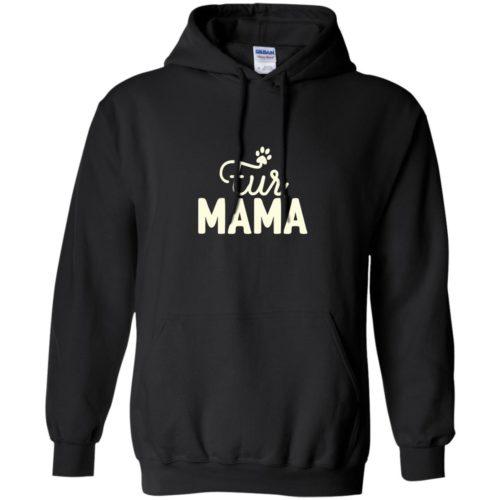 Fur Mama Pullover Hoodie