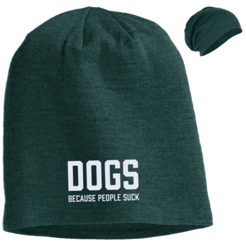 Dogs Because People Suck Embroidered Slouch Beanie