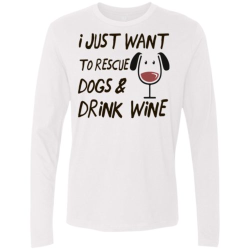 Rescue Dogs & Drink Wine Premium Long Sleeve Tee