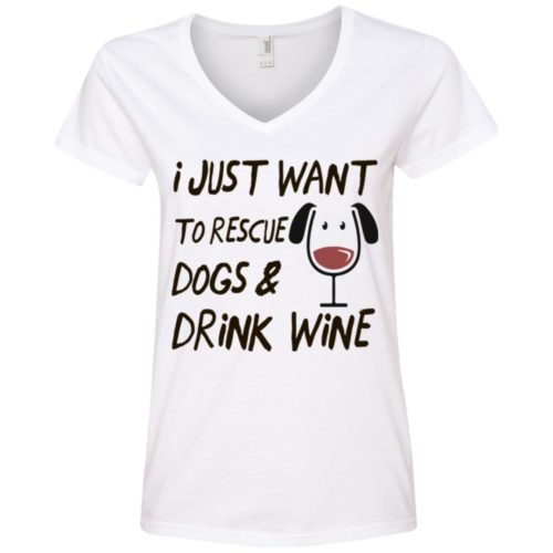 Rescue Dogs & Drink Wine V-Neck Tee