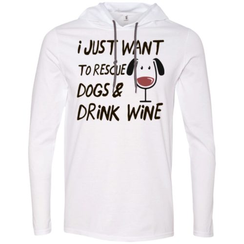 Rescue Dogs & Drink Wine T-Shirt Hoodie