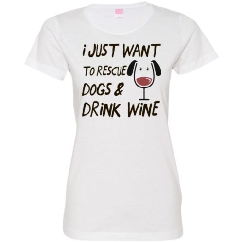 Rescue Dogs & Drink Wine Fitted Tee
