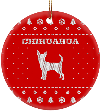 Chihuahua Holiday Ceramic Circle Ornament