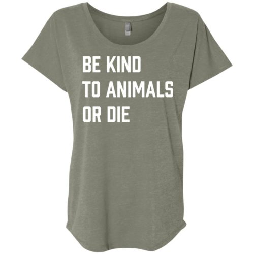 Be Kind or Die Ladies' Slouchy T-Shirt