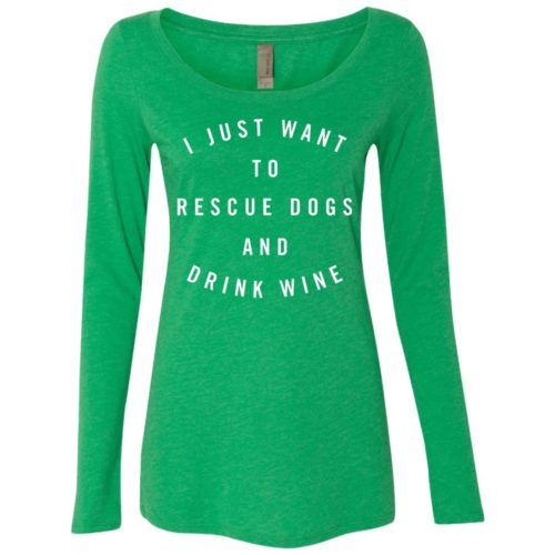 Rescue Dogs & Drink Wine Statement Fitted Scoop Neck Long Sleeve