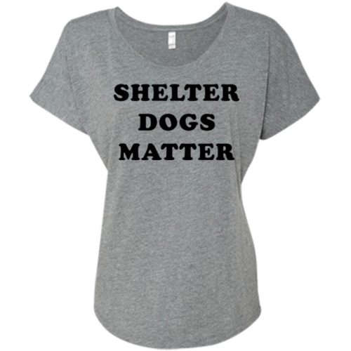 Shelter Dogs Matter Slouchy Tee