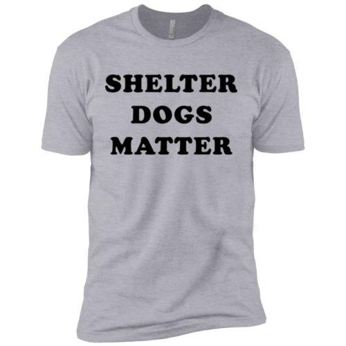 Shelter Dogs Matter Premium Tee