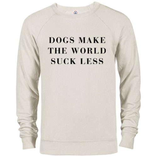 Dogs Make The World Suck Less Premium Crew Neck Sweatshirt