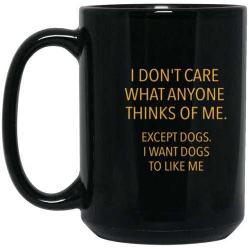 Except Dogs 15 oz. Mug