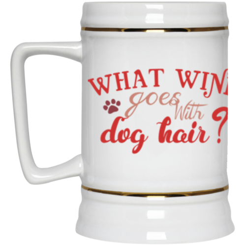 What Wine Beer Stein 22oz.