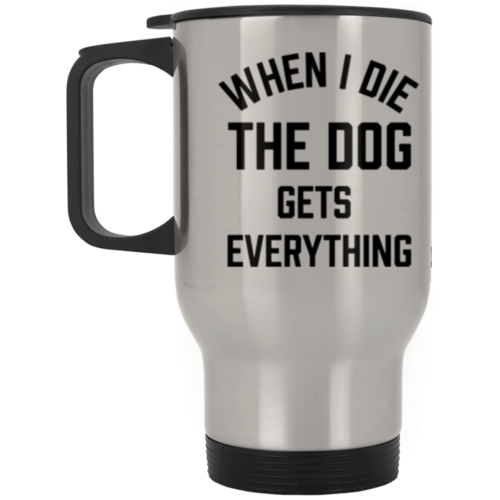 When I Die Stainless Steel Travel Mug