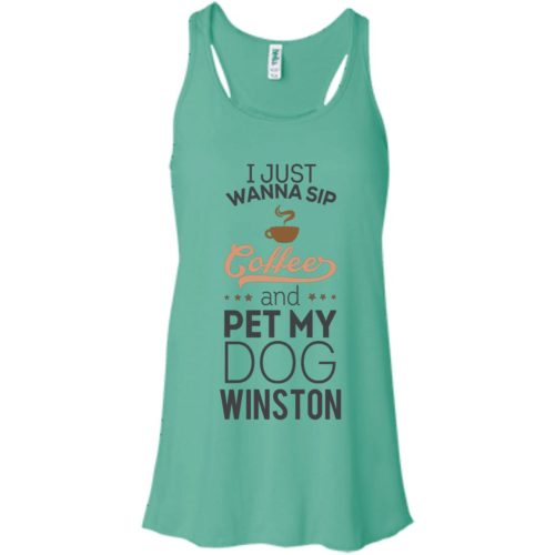 Sip Coffee & Pet My Dog Personalized Bella Fashion Tank