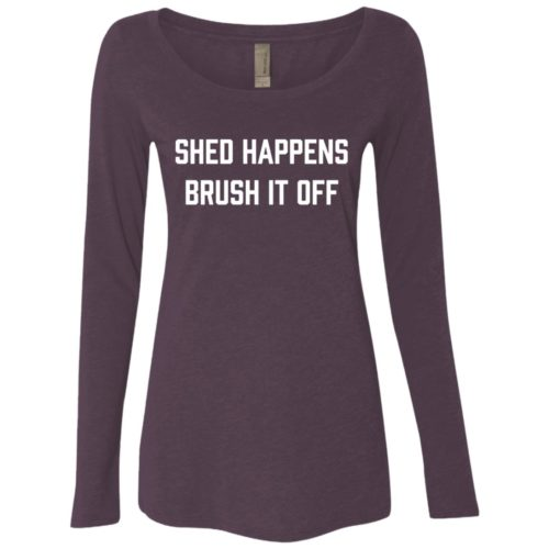Shed Happens Fitted Scoop Neck Long Sleeve