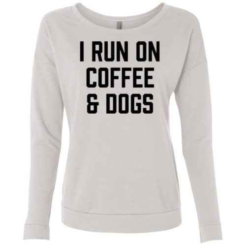I Run On Coffee Scoop Neck Sweatshirt