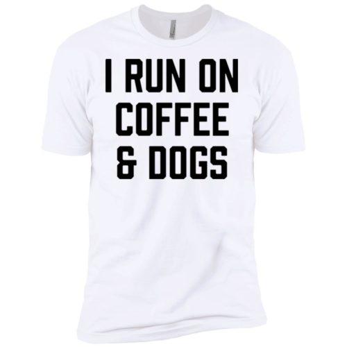 I Run On Coffee Premium Tee