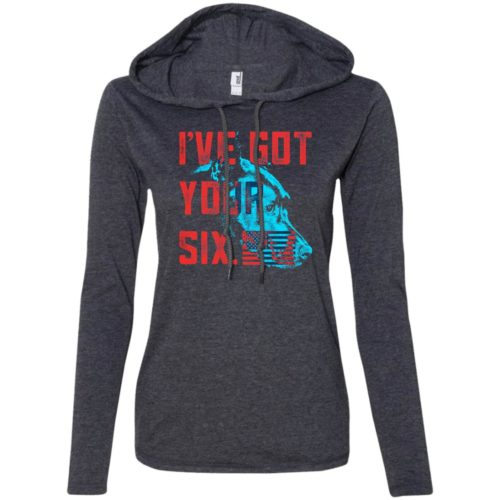 Got Your Six Fitted T-Shirt Hoodie