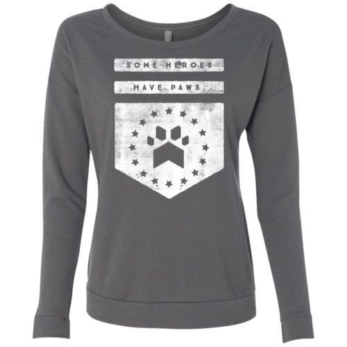 Heroes Have Paws Scoop Neck Sweatshirt