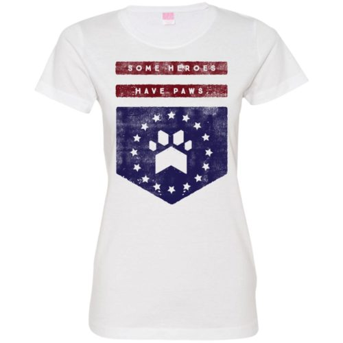 Heroes Have Paws Fitted Tee