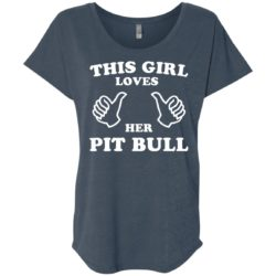This Girl Loves Her Pitbull Ladies' Slouchy T-Shirt
