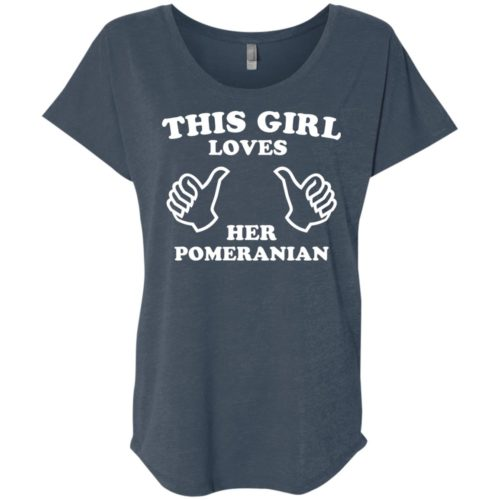 This Girl Loves Her Pomeranian Ladies' Slouchy T-Shirt