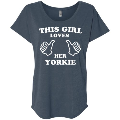 This Girl Loves Her Yorkie Slouchy Tee