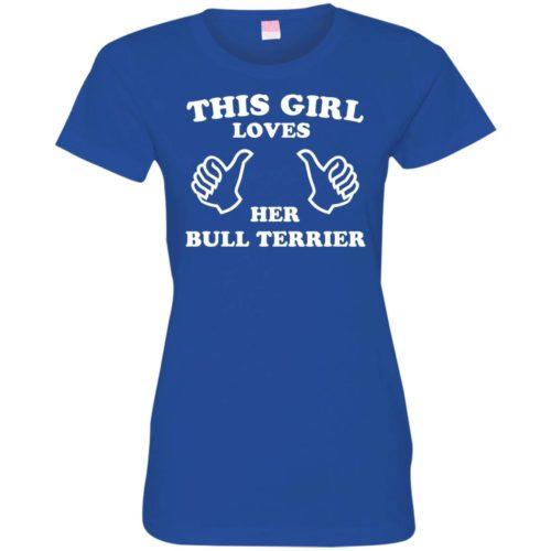 This Girl Loves Her Bull Terrier Ladies' Premium T-Shirt