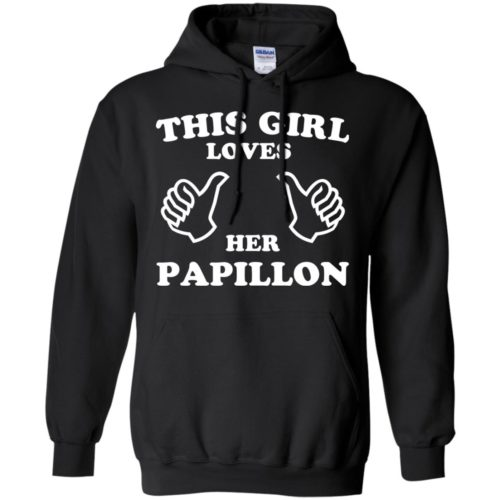 This Girl Loves Her Papillon Pullover Hoodie
