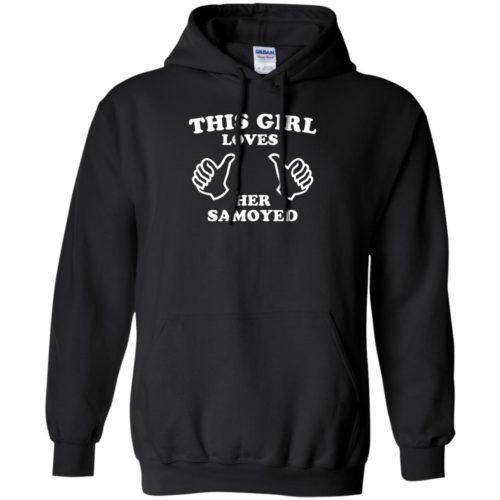 This Girl Loves Her Samoyed Pullover Hoodie