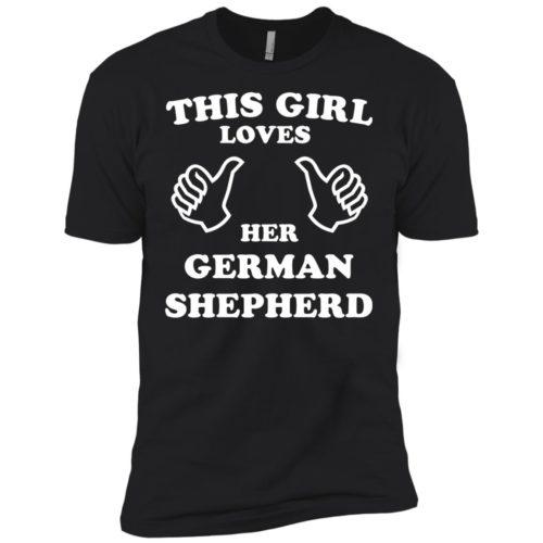 This Girl Loves Her German Shepherd Premium T-Shirt