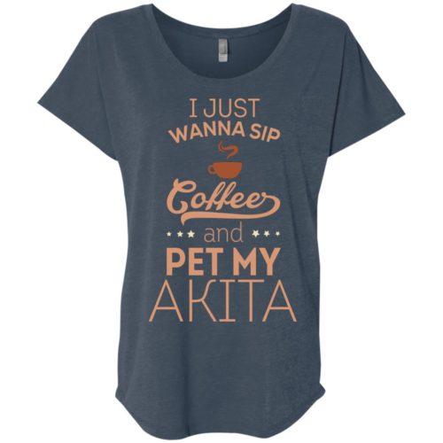 Sip Coffee & Pet My Akita Ladies' Slouchy T-Shirt