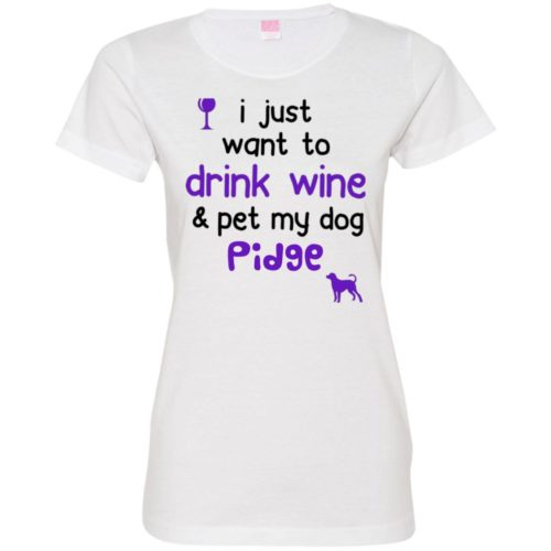 Drink Wine & Pet My Dog Personalized Fitted Tee