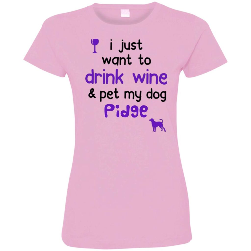 Drink Wine & Pet My Dog Personalized Ladies' Premium T-Shirt