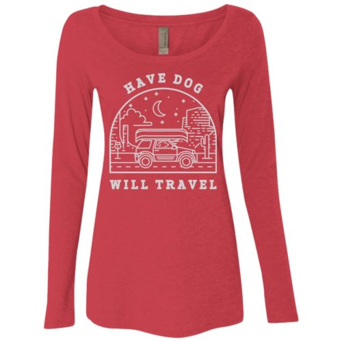 Have Dog Will Travel Fitted Scoop Neck Long Sleeve