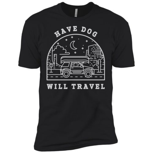 Have Dog Will Travel Premium Tee