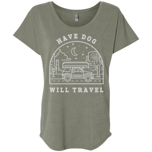 Have Dog Will Travel Slouchy Tee