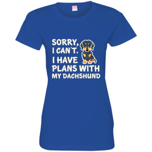 I Have Plans Dachshund Fitted Tee