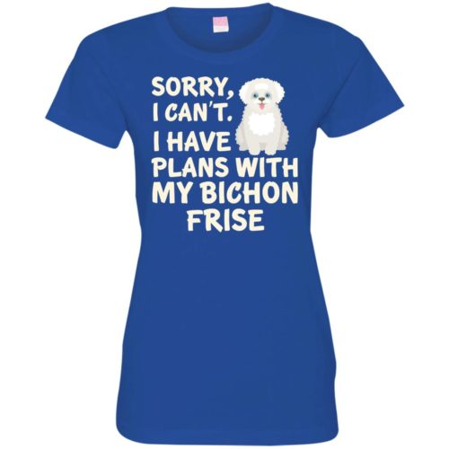I Have Plans Bichon Frise Fitted Tee